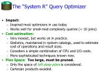 the system r query optimizer