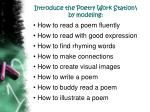 introduce the poetry work station by modeling
