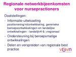 regionale netwerkbijeenkomsten voor nursepractioners