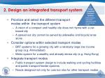 2 design an integrated transport system