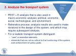 3 analyze the transport system