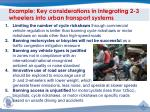 example key considerations in integrating 2 3 wheelers into urban transport systems