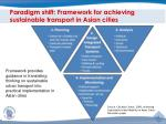 paradigm shift framework for achieving sustainable transport in asian cities