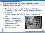 why poor people are more affected by air pollution from transport
