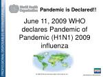 pandemic is declared