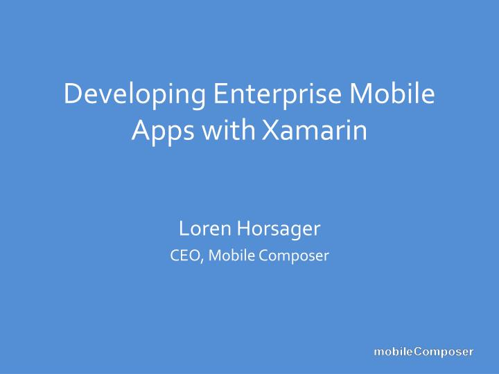 developing enterprise mobile apps with xamarin n.