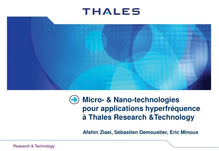 micro nano technologies pour applications hyperfr quence thales research technology n.