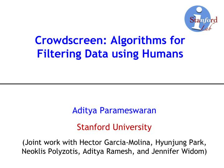 crowdscreen algorithms for filtering data using humans n.