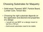 choosing substrates for maquetry