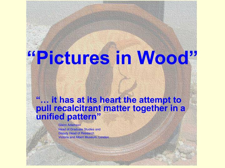 pictures in wood n.