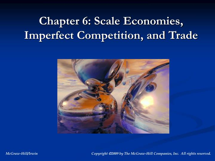 chapter 6 scale economies imperfect competition and trade n.