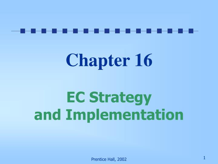 chapter 16 ec strategy and implementation n.