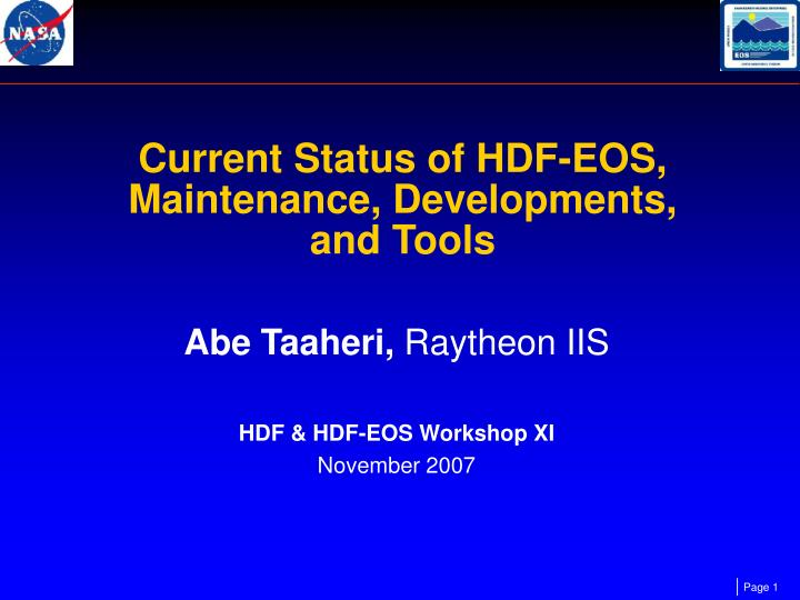current status of hdf eos maintenance developments and tools n.