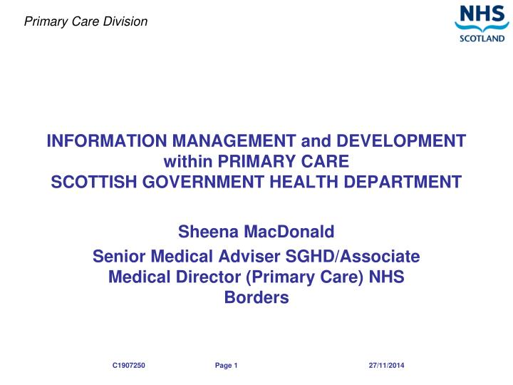 information management and development within primary care scottish government health department n.