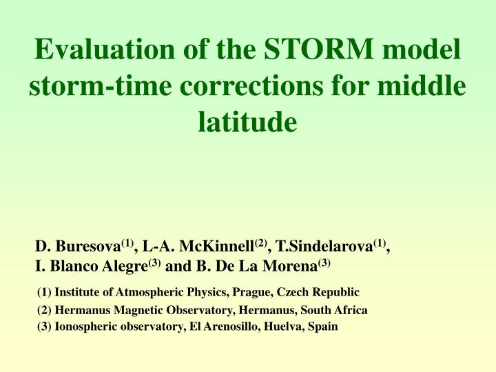 evaluation of the storm model storm time corrections for middle latitude n.
