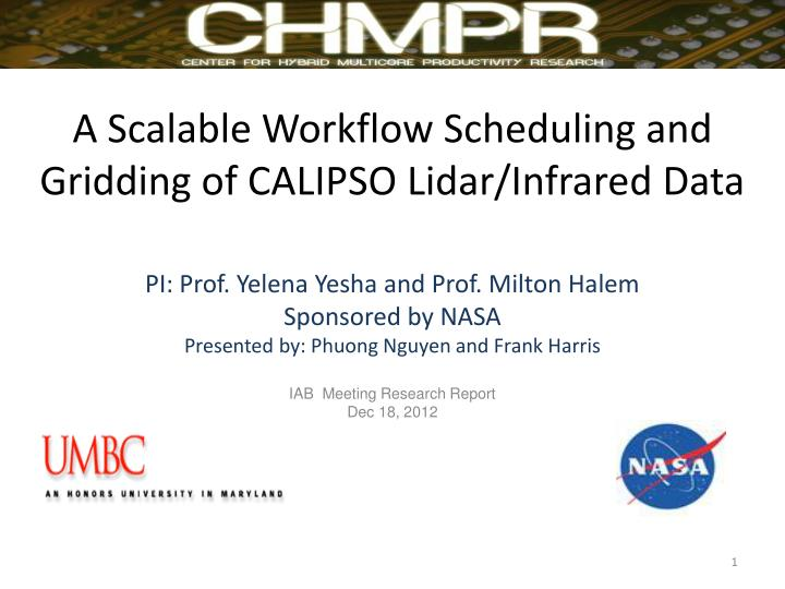 a scalable workflow scheduling and gridding of calipso lidar infrared data n.