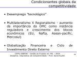 condicionantes globais da competitividade2