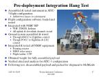 pre deployment integration hang test