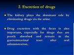 2 excretion of drugs
