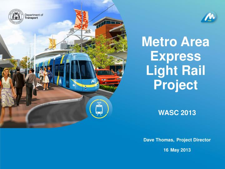 metro area express light rail project n.