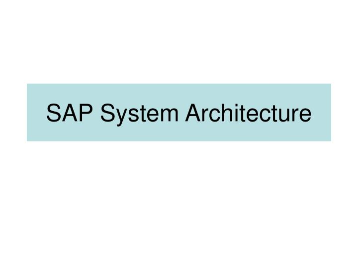 sap system architecture n.
