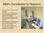 sem s contribution to research