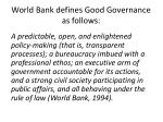 world bank defines good governance as follows