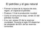 el petr leo y el gas natural