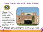 tarrant county public health s vision mission