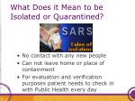 what does it mean to be isolated or quarantined