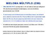 mieloma m ltiplo c90