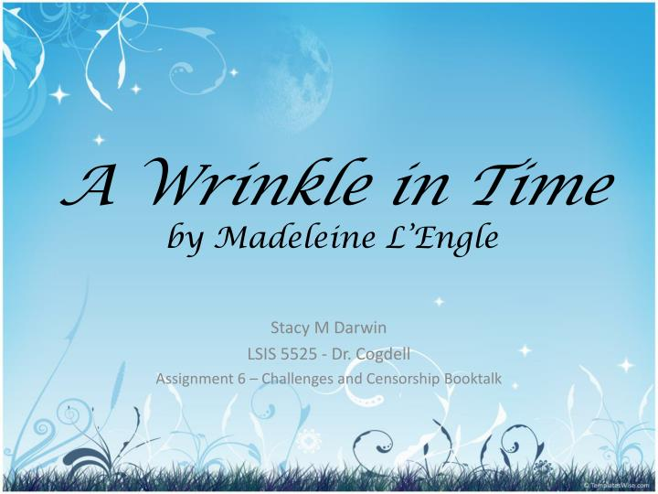 a wrinkle in time by madeleine l engle n.