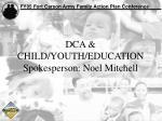 dca child youth education spokesperson noel mitchell