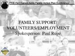 family support volunteers employment spokesperson paul rupe
