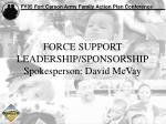 force support leadership sponsorship spokesperson david mcvay
