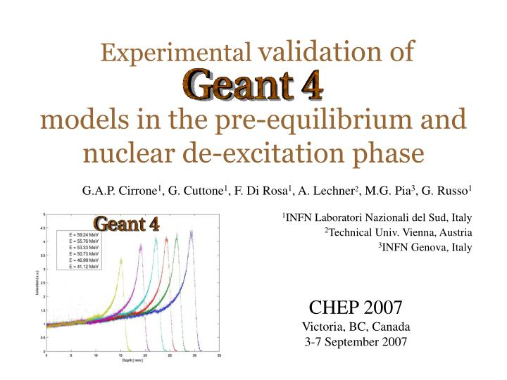 experimental validation of models in the pre equilibrium and nuclear de excitation phase n.