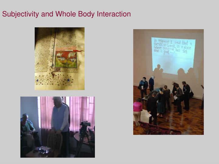 subjectivity and whole body interaction n.