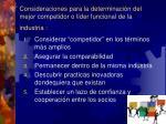 consideraciones para la determinaci n del mejor competidor o l der funcional de la industria