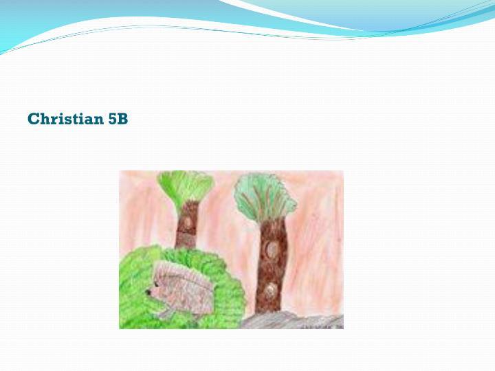 Christian 5B