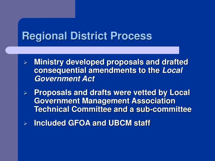 Regional District Process