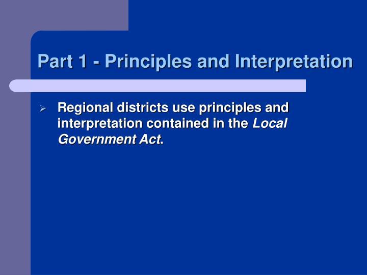 Part 1 - Principles and Interpretation