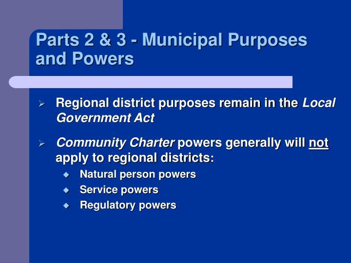 Parts 2 & 3 - Municipal Purposes