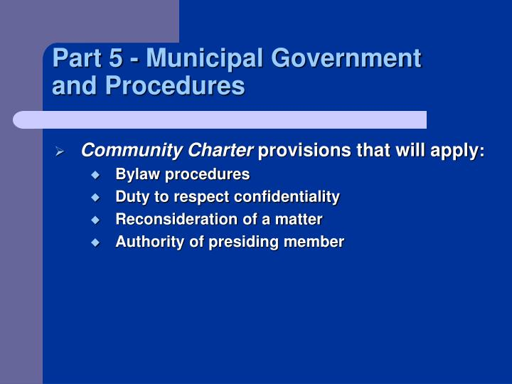 Part 5 - Municipal Government