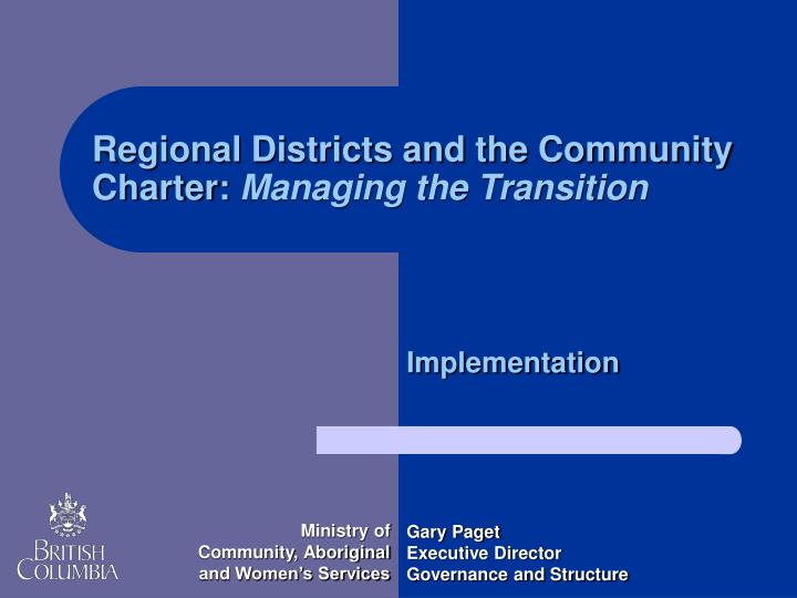 Regional Districts and the Community