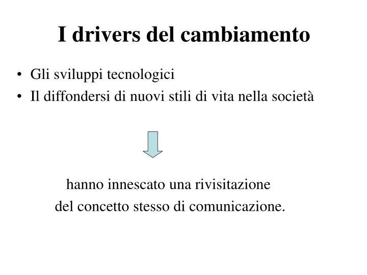 I drivers del cambiamento
