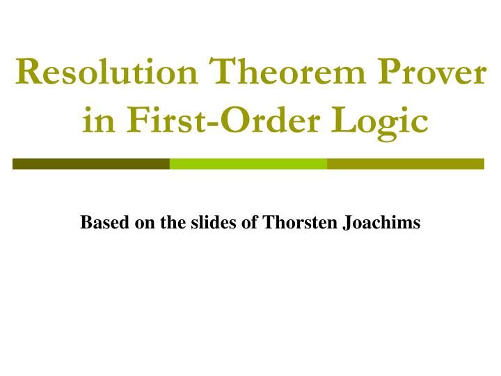 resolution theorem prover in first order logic n.