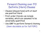 forward chaining over fo definite horn clauses