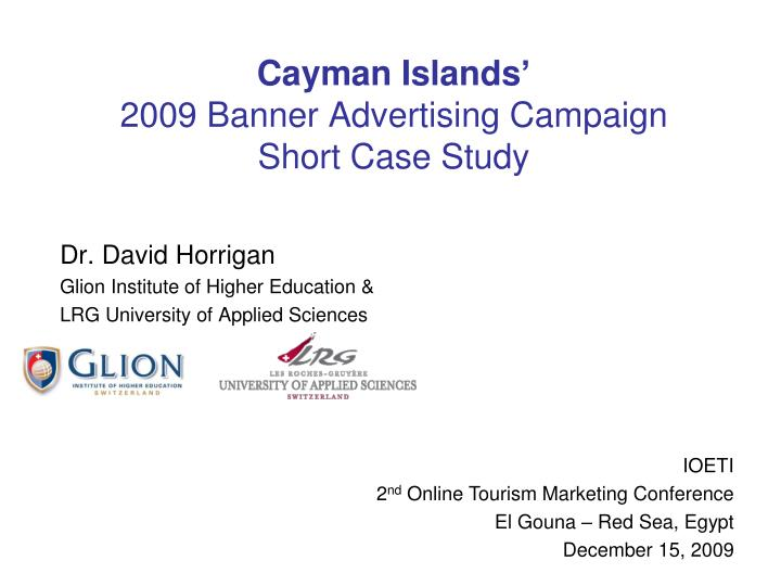 cayman islands 2009 banner advertising campaign short case study n.