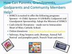 how can parents grandparents godparents and community members help