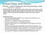 school days and hours